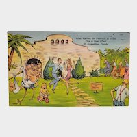 1949 After Visiting The Fountain Of Youth St Augustine Florida Vintage Humor Linen Postcard