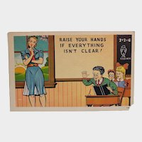 1940's Pretty Lady Raise Your Hands If Everything Isn't Clear Vintage Linen Humor Postcard