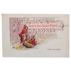 1908 P. Gordon Don't Get Cold Feet Vintage Humor Postcard Man with Feet On Fire