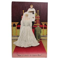 1910 How It Feels To Mere Man Man and Woman Getting Married Vintage Postcard