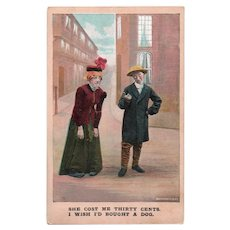 1908 She Cost Me Thirty Cents I Wish I'd Bought A Dog Vintage Humor Postcard Bamforth's