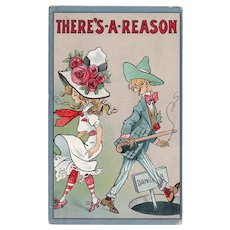 1912 There's A Reason Pretty Girl Vintage Humor Postcard