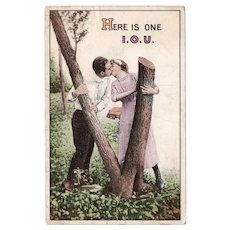 1914 Here Is One I.O.U. Man Kissing Woman Vintage Romantic Postcard