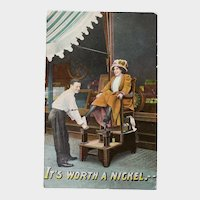 1911 Vintage Humor Postcard It's Worth A Nickel Man Giving A Woman a Shoe Shine