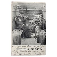 1907 Humor Postcard Boys Will Be Boys
