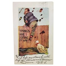 1907 Things Are Coming My Way Dog Chasing Man Vintage Humor Postcard
