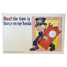 1907 Undivided Back Gee! The Time Is Heavy On My Hands Man Carrying Clock Vintage Humor Postcard