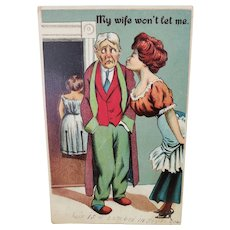 1911 My Wife Won't Let Me Woman Trying to Kiss Married Man Vintage Embossed Humor Postcard