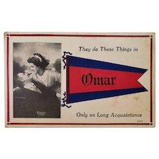 Early 1900's Omar West Virginia Town Pennant Flag Vintage Postcard Man & Woman