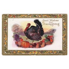 1910 Embossed Good Wishes for Thanksgiving Vintage Postcard Turkey Pumpkins Gold Trim