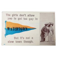 1912 The Girls Don't Allow You To Get Too Gay In Watertown Vintage Postcard