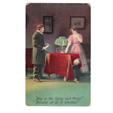 1910 Why Is The Lamp Out Mary? Because Er-Er It Smokes! Vintage Humor Postcard