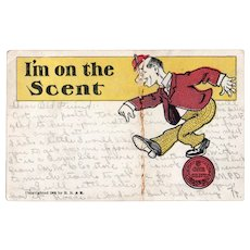 1905 I'm On The Scent Man On A Wheat Penny Undivided Back Humor Postcard