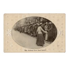 1911 Has Anybody Here Seen Kelly? Embossed Vintage Humor Postcard