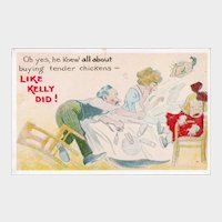 ca1920 He Knew All About Buying Tender Chickens Like Kelly Did Vintage Humor Postcard