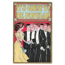 1910 It's Great To Be Popular Vintage Postcard Woman Getting Gifts From Men