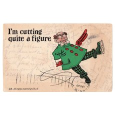 1908 I'm Cutting Quite A Figure Ice Skating Man Humor Postcard