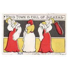 1907 This Town Is Full Of Suckers Humor Postcard Babies with Pacifiers