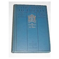 The Road to Liberty  Patriotic Book of US and  NJ Constitution  Declaration of Independence c.1928