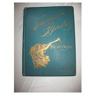 """Trumpet Blasts"" Mountain Top Views of Life Religious Book by Author Rev. T. DeWitt Talmage Circa 1892"