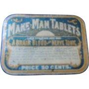 Make Man Tablets Tin, Quack Medicine