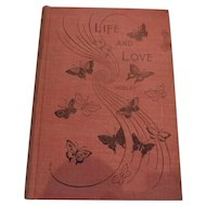 Life and Love, Margaret Warner Morley, 1895, AC McClurg and Co.
