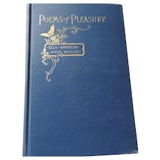 Poems of Pleasure, Ella Wheeler Wilcox, 1893, WB Conkey Company