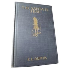 The Santa Fe Trail, R.L. Duffus, 1934