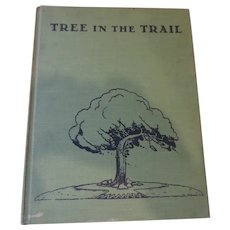 """Tree In The Trail"", Holling Clancy Holling, 1942"