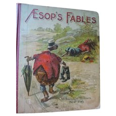Aesop's Fables Book, McLaughlin Brothers, 1901, 276 Pages