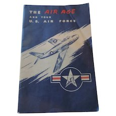 The Air Age and your U.S. Air Force, Pamphlet, 1951