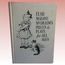 Darling Book Elsie Malone McCollum's Pieces and Plays For All Ages