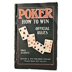 Poker How to Win - Official Rules - Richard K Fox Publisher - 1912