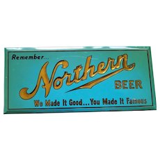 "Northern Beer ""We Made it Good...You Made It Famous"" - ca.1950"