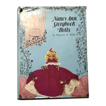 Nancy Ann Storybook Dolls by Marjorie A. Miller