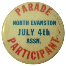 Vintage Evanston Button / Pinback 4th of July Parade