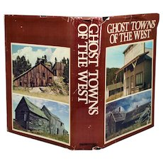 Ghost Towns of The West Collectible Western History Book
