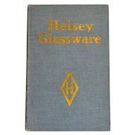 Heisey Glassware First Edition Reference Collectors Book