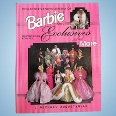 Collector's Encyclopedia of Barbie Doll Exclusives and More-ID and Values