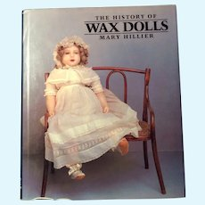 The History Of Wax Dolls By Mary Hiller