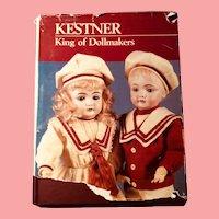 Kestner~King of Dollmakers by Jan Foulke