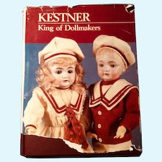 Kestner~King of Dollmakers by Jan Foulke