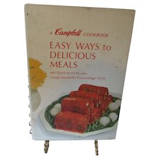 Easy Ways to Delicious Meals 465 Recipes a Campbell Cookbook