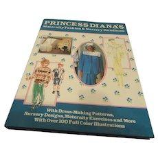 """Princess Diana's Maternity Fashion & Nursery Handbook"""