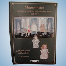 Book Of Research And Patterns On Mignonnette, Her History, Wardrobe And Miniature World, 1878 - 1917