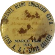 Vintage 1948 Tennessee Negro Education ASS'N. TENN A& I State College PIN