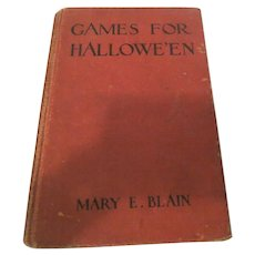 Games For Halloween Book  by Mary E. Blain 1912