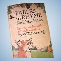 Children's Book  ** Fables in Rhyme for Little Folks From the French of La Fontaine