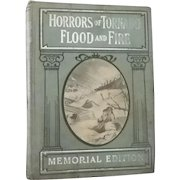 Horrors of Tornados, Floods and Fire Memorial Edition  by Frederick Drinker