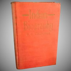 Indian Biography by B.B. Thatcher **  Published in 1910 Book
